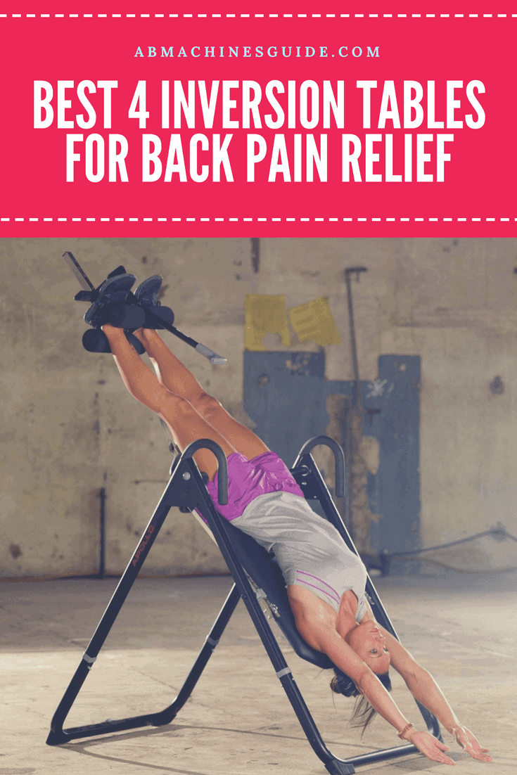 Do you have back and spine pain? Find the best inversion table that help you to get rid of it. Comparison, reviews and buyer\'s guide. #inversiontable #health